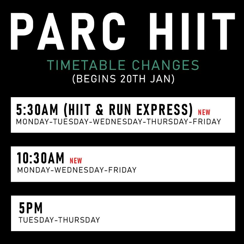 PARC HIIT TIMETABLE CHANGES